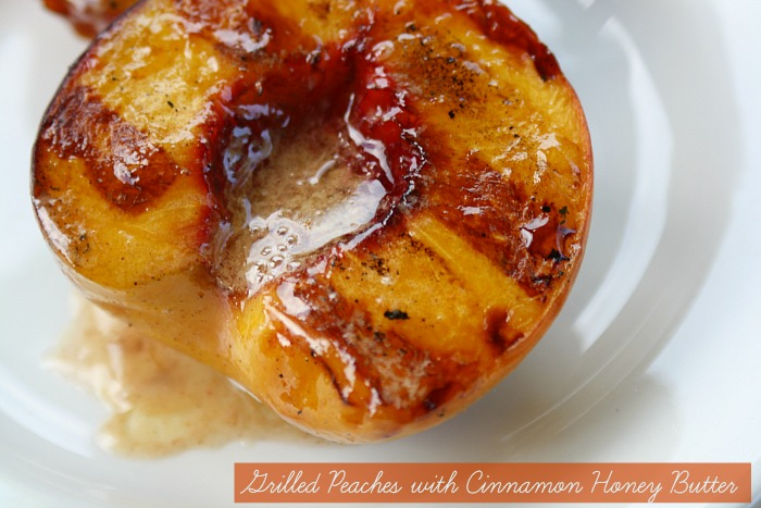 Delicious & Easy- Grilled Peaches with Cinnamon Honey Butter