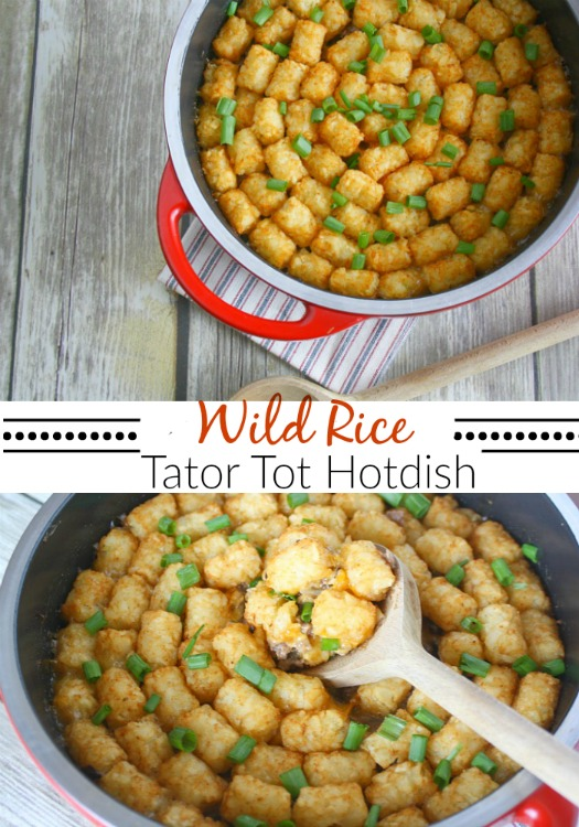 One-Pot Minnesota Wild Rice Tator Tot Hotdish - The Mama Report | The ...