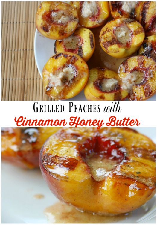 Grilled Peaches with Cinnamon Honey Butter